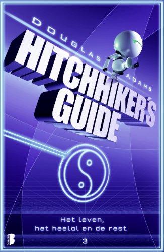 Hitchhiker's Guide 3: Het leven, het heelal en de rest par Douglas Adams