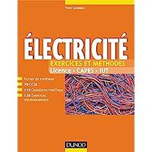 Electricité - Exercices et méthodes