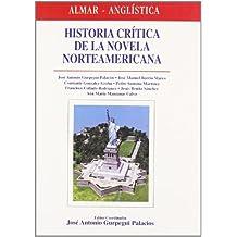 Historia critica de la literatura norteamericana (Coleccion Almar-Anglistica)
