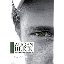 Augenblick: Texte zum Antho?-Logisch! Literaturpreis 2008