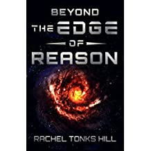 Beyond the Edge of Reason
