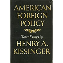 Kissinger American Foreign Policy 1ed