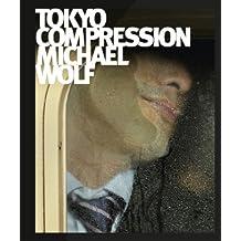 Michael Wolf: Tokyo Compression