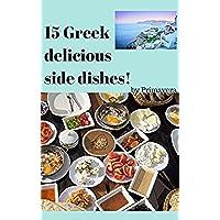 15 Greek delicious side dishes!: by Primavera (English (Facile Primavera)