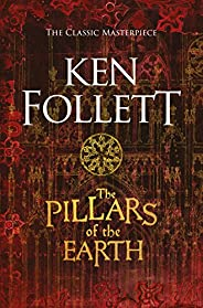 The Pillars of the Earth (The Kingsbridge Novels Book 1)
