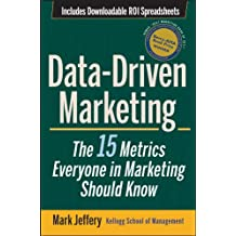 Data-Driven Marketing: The 15 Metrics Everyone in Marketing Should Know (English Edition)