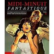 Midi-Minuit Fantastique :  L'Intégrale, Volume 1