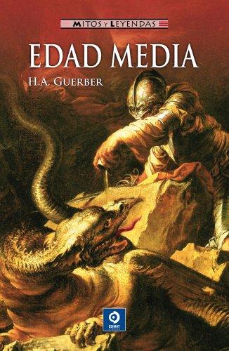 Descargar Libro Edad Media (Mitos y leyendas) de H.A. Guerber