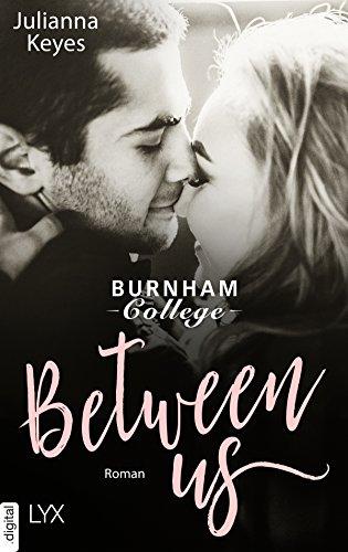 Between us (Burnham Reihe 1) von [Keyes, Julianna]