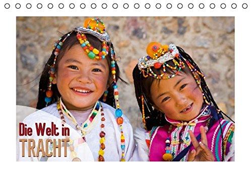 Die Welt in Tracht (Tischkalender 2015 DIN A5 quer): Traditionsreiche Kostüme (Monatskalender, 14 Seiten) (CALVENDO Orte)