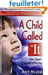 "A Child Called ""It"": One Child's Cour..."