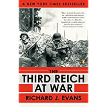 The Third Reich at War, 1939-1945 (History of the Third Reich)