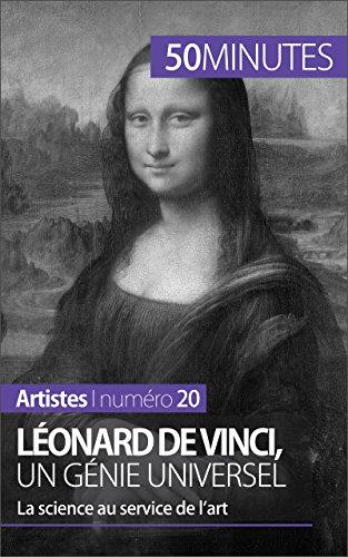 Léonard de Vinci, un génie universel: La science au service de l'art (Artistes t. 20) par Tatiana Sgalbiero