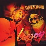 Openbar / Leeroy | Leeroy. Compositeur. Interprète