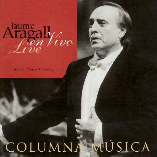 Jaume Aragall - En Vivo