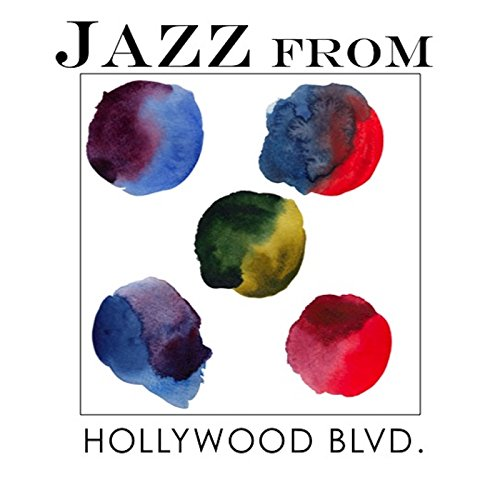 Jazz From Hollywood Blvd, Los Angeles