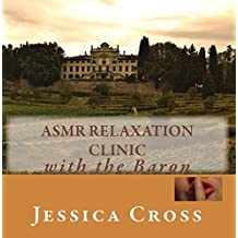 ASMR Relaxation Clinic by Jessica Cross