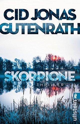 Skorpione: Thriller (Sascha Simoneit-Serie 1) von [Gutenrath, Cid Jonas]