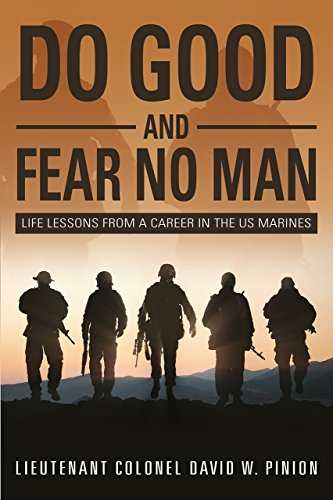 do-good-and-fear-no-man-life-lessons-from-a-career-in-the-us-marines-english-edition