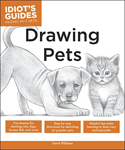 Drawing Pets: Fun Lessons for Drawing Cats, Dogs, Horses, Fish, and More (Idiot's Guides) (English Edition) - Fine-art-tier-artwork