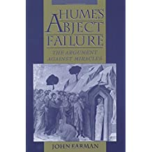 Hume's Abject Failure: The Argument Against Miracles