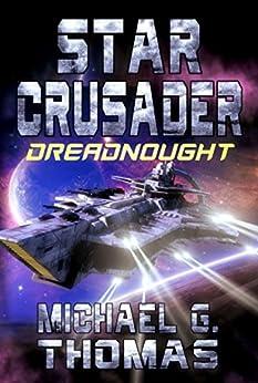 Star Crusader: Dreadnought (English Edition)