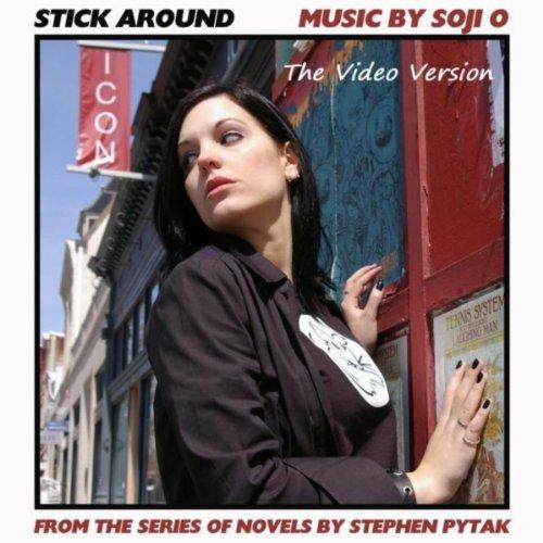 Stick Around (Video