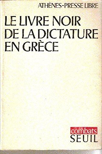 Le livre noir de la dictature en grèce.