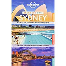 Make My Day: Sydney (Lonely Planet Make My Day)