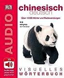 Visuelles Wörterbuch Chinesisch Deutsch: Mit Audio-App - jedes Wort gesprochen