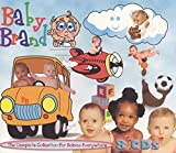 Baby Brand, The Complete 8-CD Music Collection for Babies Everywhere by Various Artists