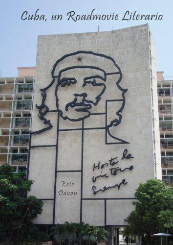 Cuba, un Roadmovie Literario