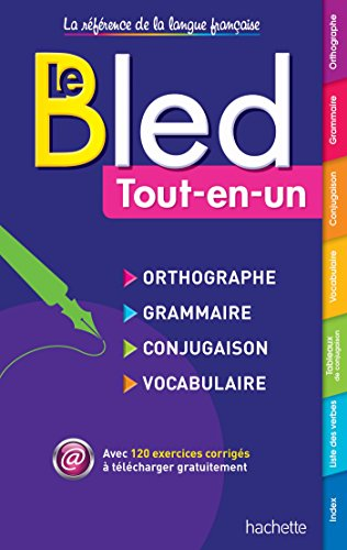 Bled Orthographe - Grammaire - Conjugaison - Vocabulaire (Bled Reference)