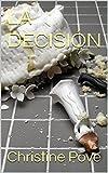 Image de LA DECISIÓN (Una infidelidad difícil de perdonar nº 3)