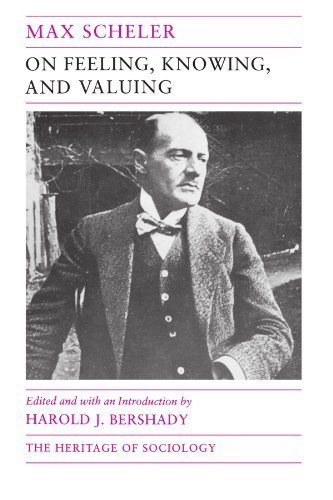 On Feeling, Knowing, and Valuing: Selected Writings (Heritage of Sociology Series) by Max Scheler (1992-12-01)