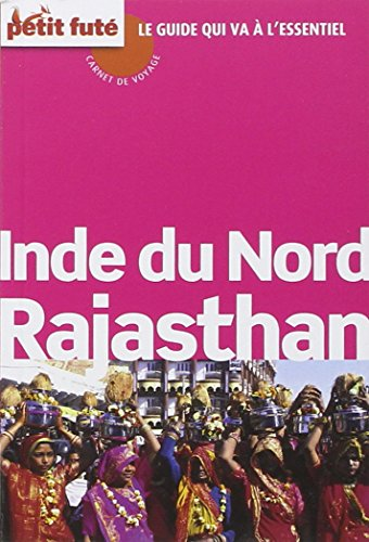 Inde du nord - Rajasthan par Petit Futé