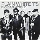 Big Bad World