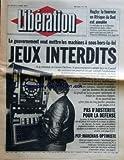 LIBERATION [No 597] du 21/04/1983 - RUGBY / AFRIQUE DU SUD - ALBERT FERRASSE ET MITTERRAND - LES JEUX DE MACHINES INTERDITS / GASTON DEFFERRE - PAS D'AUSTERITE POUR LA DEFENSE - PCF / MARCHAIS OPTIMISTE