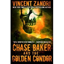 Chase Baker and the Golden Condor: A Chase Baker Thriller Book 2) (Volume 2) by Vincent Zandri (2014-11-19)