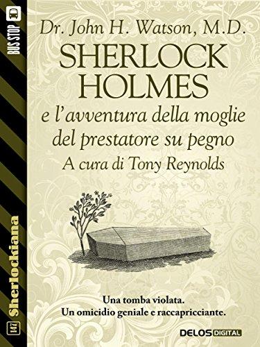 sherlock-holmes-e-lavventura-della-moglie-del-prestatore-su-pegno-sherlockiana