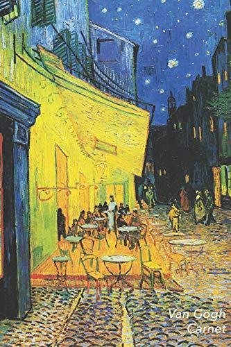 Van Gogh Carnet: Terrasse de Café le Soir, Place du Forum, à Arles - Vincent van Gogh   Élégant et Pratique   120 Pages Avec Papier Ligné par Parbleu Carnets de Notes