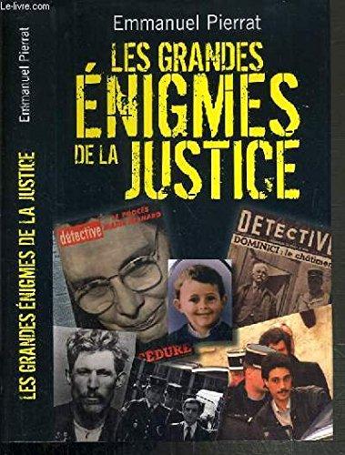 LES GRANDES ENIGMES DE LA JUSTICE par PIERRAT EMMANUEL