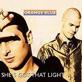Orange Blue - She's got that light