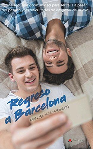 Romance Gay REGRESO A BARCELONA por Manuel Mata