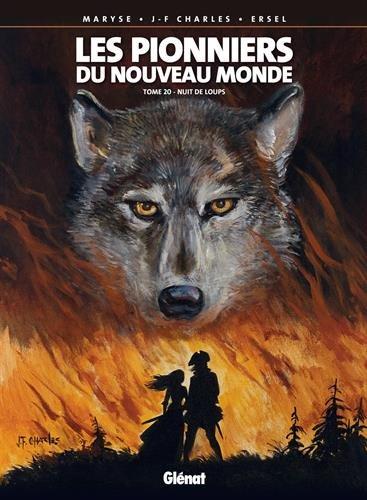 Les Pionniers du Nouveau Monde, Tome 20 : Nuit de loups