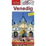 Venedig: Reiseführer mit extra Stadtplan [Reihe Go Vista] (Go Vista City Guide)