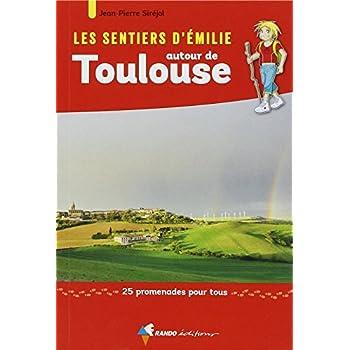 Emilie autour de Toulouse