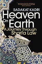 Heaven on Earth: A Journey Through Shari'a Law