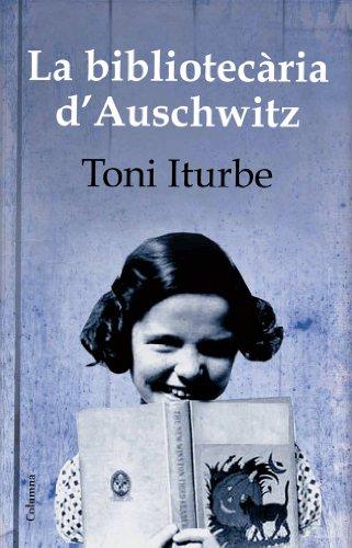 La bibliotecària d'Auschwitz (Clàssica) por Toni G. Iturbe