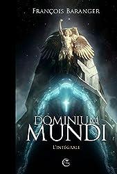 Dominium Mundi, L'intégrale :